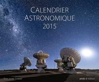 Guillaume Cannat - Calendrier astronomique 2015.