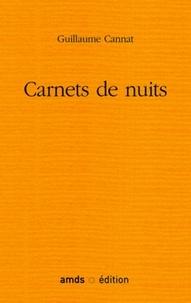 Guillaume Cannat - Carnets de nuit.