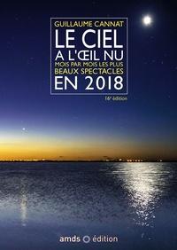 Guillaume Cannat - Le ciel a l'oeil nu - Mois par mois, les plus beaux spectacles.