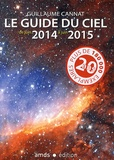 Guillaume Cannat - Le guide du ciel - De juin 2014 à juin 2015.