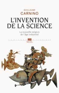Histoiresdenlire.be L'Invention de la science - La nouvelle religion de l'âge industriel Image