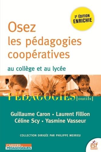 Osez les pédagogies coopératives. Au collège et au lycée 2e édition actualisée