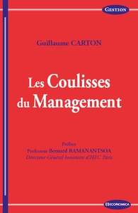 Guillaume Carton - Les coulisses du management.
