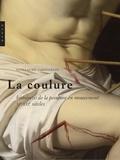 Guillaume Cassegrain - La Coulure - Histoires de la peinture en mouvement (XIe-XXIe siècles).