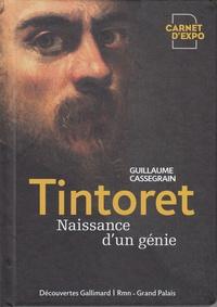 Guillaume Cassegrain - Tintoret, naissance d'un génie.