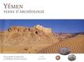 Guillaume Charloux et Jérémie Schiettecatte - Yémen, terre d'archéologie.