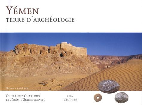 Yémen, terre d'archéologie