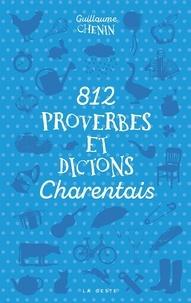 Guillaume Chenin - 812 proverbes et dictons charentais.