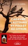 Guillaume Chérel - Cadavre, vautours et poulet au citron.