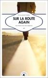 Guillaume Chérel - Sur la route again - Aux Etats-Unis avec Kerouac.