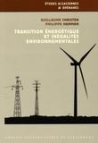 Guillaume Christen et Philippe Hamman - Transition énergétique et inégalités environnementales.