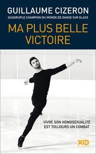Guillaume Cizeron - Ma plus belle victoire.