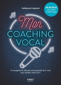 Guillaume Coignard - Mon coaching vocal.