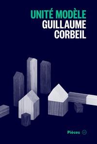 Guillaume Corbeil - Unité modèle.