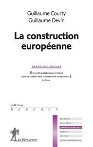 Guillaume Courty et Guillaume Devin - La construction européenne.