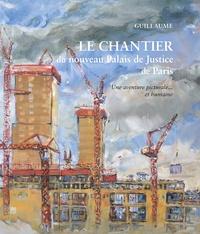 Rhonealpesinfo.fr Le chantier du nouveau Palais de Justice de Paris - Une aventure picturale... et humaine Image