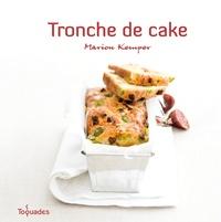 Guillaume Czerw et Marion Kemper - Tronche de cake.