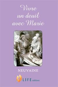 Vivre un deuil avec Marie - Guillaume d' Alançon |