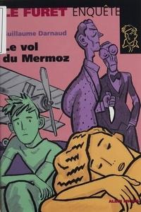 Guillaume Darnaud - Le vol du Mermoz.
