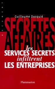 SECRETES AFFAIRES. Les services secrets infiltrent les entreprises.pdf