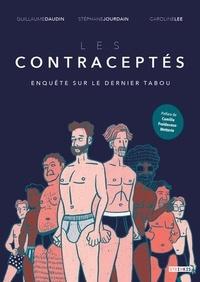Guillaume Daudin et Stéphane Jourdain - Les contraceptés.