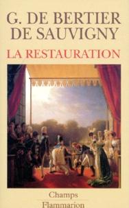 Guillaume de Bertier de Sauvigny - La Restauration.