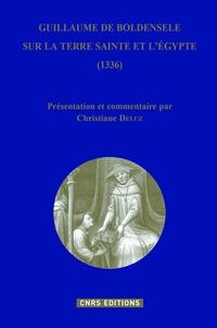 Guillaume de Boldensele - Sur la Terre Sainte et l'Egypte (1336).