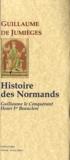 Guillaume de Jumièges - Histoire des normands - De Guillaume le conquérant à Henri I Beauclerc.