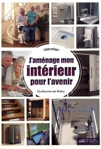 Guillaume de Kobry - J'aménage mon intérieur pour l'avenir.