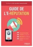Guillaume de Lacoste de Larreymondie - Guide de l'e-réputation - Personal branding, visiblité sur Internet, réputation numérique, gestion des réseaux sociaux.