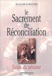 Accentsonline.fr Le sacrement de Réconciliation. Guide du pénitent Image