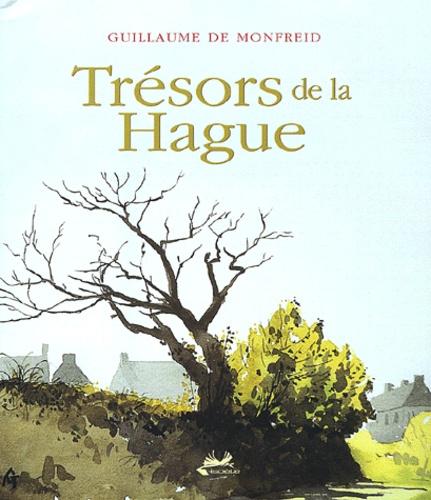 Guillaume de Monfreid - Trésors de la Hague - Coffret 2 volumes.