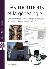 Guillaume de Morant - Les mormons et la généalogie.