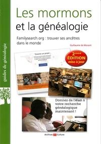 Guillaume de Morant - Les mormons et la généalogie - Comment utiliser FamilySearch pour retrouver ses ancêtres dans le monde ?.