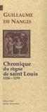 Guillaume de Nangis - Chroniques du règne de saint Louis (1226-1270).