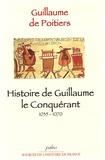 Guillaume de Poitiers - Histoire de Guillaume le Conquérant 1035-1070.