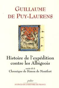 Histoiresdenlire.be Histoire de l'expédition française contre les Albigeois suivi de la Chronique de Simon de Montfort Image