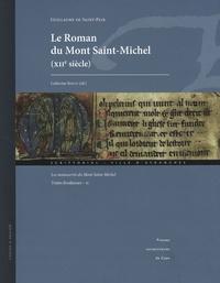 Guillaume de Saint-Pair - Le Roman du Mont Saint-Michel (XIIe siècle) - Les manuscrits du Mont Saint-Michel - Textes fondateurs Tome 2. 1 Cédérom