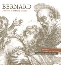 Guillaume de Saint-Thierry et  Frère Placide - Bernard - Jeunesse et entrée à Cîteaux.