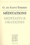 Guillaume de Saint-Thierry - Meditativae Orationes (Méditations) - Edition bilingue français-latin.
