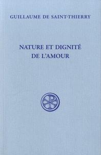 Guillaume de Saint-Thierry - Nature et dignité de l'amour.