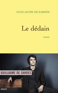 Guillaume de Sardes - Le dédain.