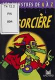 Guillaume Decaux et Paul Martin - La sorcière.