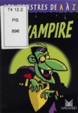 Guillaume Decaux et Paul Martin - Le vampire.