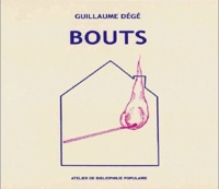 Guillaume Dégé - Bouts - Journal de vacances.