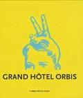 Guillaume Dégé - Grand Hôtel Orbis.