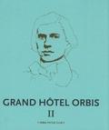 Guillaume Dégé - Grand Hôtel Orbis - Tome 2.
