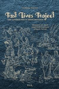 Past Lives Project - Guillaume Delacour |