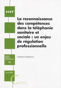 Guillaume Delignières - La reconnaissance des compétences dans la téléphonie sanitaire et sociale : un enjeu de régulation professionnelle.