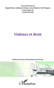 Guillaume Delmas - Violence et droit.
